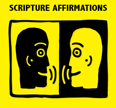 Scripture Affirmations - David J. Abbott M.D. - Positive Thinking Doctor - Positive Thinking Network