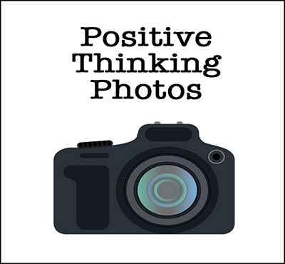Positive Thinking Photos - Positive Thinking Network - Positive Thinking Doctor - David J. Abbott M.D.