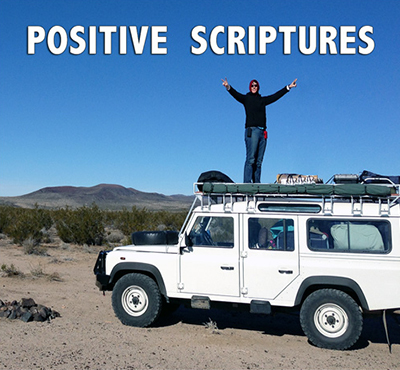 Positive Scriptures - Positive Thinking Network - Positive Thinking Doctor - David J. Abbott M.D.