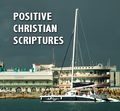 Positive Christian Scriptures - Positive Thinking Network - Positive Thinking Doctor - David J. Abbott M.D.